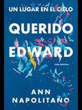 Querido Edward (Un Lugar En El Cielo) / Dear Edward
