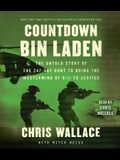 Countdown Bin Laden: The Untold Story of the 247-Day Hunt to Bring the MasterMind of 9/11 to Justice