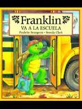 Franklin Va a la Escuela = Franklin Goes to School