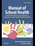 Manual of School Health: A Handbook for School Nurses, Educators, and Health Professionals