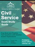 Civil Service Exam Study Guide: Prep Book and Practice Test Questions with Detailed Answer Explanations [Firefighter, Police Officer, Clerical, etc.]
