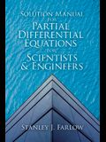 Solution Manual for Partial Differential Equations for Scientists and Engineers
