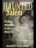 Haunted Salem: Strange Phenomepb