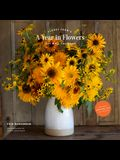 Floret Farm's a Year in Flowers 2021 Wall Calendar: (gardening for Beginners Photographic Monthly Calendar, 12-Month Calendar of Floral Design and Flo