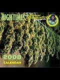 High Times Ultimate Grow Calendar: Jorge Cervantes Cultivation Tips