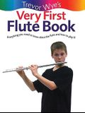 Trevor Wye's Very First Flute Book: Everything You Need to Know about the Flute and How to Play It!