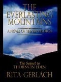 The Everlasting Mountains: A Novel of the Revolution
