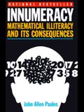 Innumeracy: Mathematical Illiteracy and Its Social Consequences