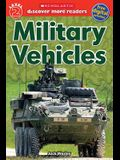 Scholastic Discover More Reader Level 2: Military Vehicles
