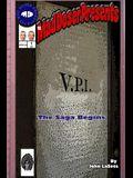 Vpi: The Saga Begins