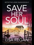 Save Her Soul: An absolutely unputdownable crime thriller and mystery novel