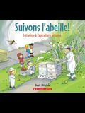 Suivons l'Abeille!: Initiation A l'Apiculture Urbaine = Follow That Bee!