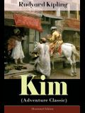 Kim (Adventure Classic) - Illustrated Edition: A Novel from one of the most popular writers in England, known for The Jungle Book, Just So Stories, Ca