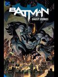 Batman Vol. 3: Ghost Stories