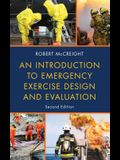 An Introduction to Emergency Exercise Design and Evaluation, Second Edition