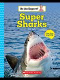 Super Sharks (Be an Expert!)