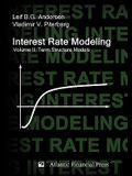 Interest Rate Modeling. Volume 2: Term Structure Models