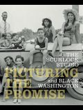 The Scurlock Studio and Black Washington: Picturing the Promise
