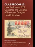 Classroom 15: How the Hoover FBI Censored the Dreams of Innocent Oregon Fourth Graders