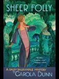 Sheer Folly: A Daisy Dalrymple Mystery