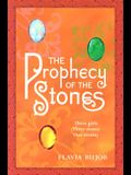 The Prophecy of the Stones: A Novel