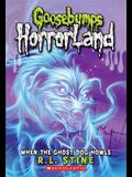 When the Ghost Dog Howls (Goosebumps Horrorland #13), 13