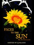 Faces to the Sun