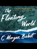 The Floating World Lib/E