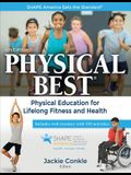Physical Best: Physical Education for Lifelong Fitness and Health