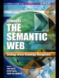 Towards the Semantic Web: Ontology-Driven Knowledge Management