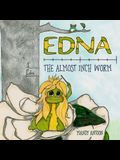 Edna, the Almost Inch Worm