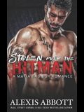 Stolen from the Hitman: A Bad Boy Mafia Romance
