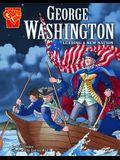 George Washington: Leading a New Nation