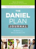 The Daniel Plan Journal: 40 Days to a Healthier Life