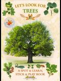 Let's Look for Trees: A Spot & Learn, Stick & Play Book