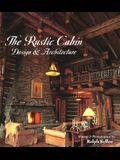 The Rustic Cabin: Design & Architecture