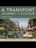 A Transport Journey in Colour: Street Scenes of the British Isles 1949 - 1969