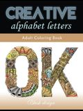 Creative Alphabet letters: Adult Coloring Book