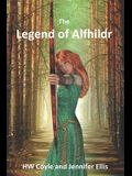 The Legend of Alfhildr