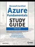 Microsoft Certified Azure Fundamentals Study Guide: Exam Az-900