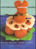 Contemporary Japanese Cuisine: Classic Recipes, Fresh Flavors