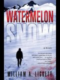 Watermelon Snow: A Cli-Fi Novel