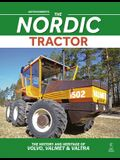 Nordic Tractor, The: The History and Heritage of Volvo, Valmet and Valtra