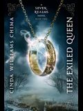 The Exiled Queen (a Seven Realms Novel, Book 2)