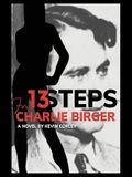 13 Steps for Charlie Birger
