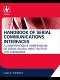 Handbook of Serial Communications Interfaces: A Comprehensive Compendium of Serial Digital Input/Output (I/O) Standards