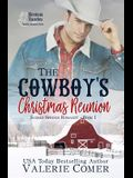 The Cowboy's Christmas Reunion: A Christian Romance