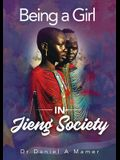 Being a Girl in Jieng Society