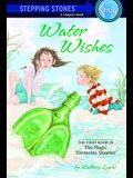 Water Wishes: The First Book in the Magic Elements Quartet