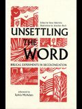 Unsettling the Word: Biblical Experiments in Decolonization